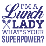 Lunch Lady - Superpower -  - 2