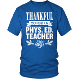 Phys Ed - Thankful - District Unisex Shirt / Royal Blue / S - 11