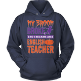 English - My Broom Broke - Hoodie / Navy / S - 11