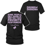 Theater - Grandma Raised Mine - District Unisex Shirt / Black / S - 3