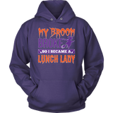 Lunch Lady - My Broom Broke - Hoodie / Purple / S - 12