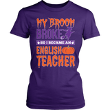 English - My Broom Broke - District Made Womens Shirt / Purple / S - 3