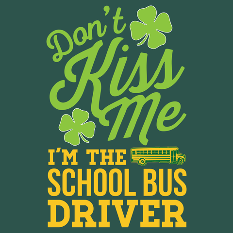 School Bus Driver - Don't Kiss Me -  - 13