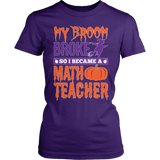 Math - My Broom Broke - District Made Womens Shirt / Purple / S - 3