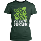 Counselor - Don't Kiss Me - District Made Womens Shirt / Forest Green / S - 4