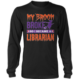 Librarian - My Broom Broke - District Long Sleeve / Black / S - 7