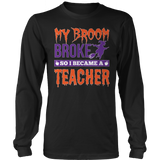 Teacher - My Broom Broke - District Long Sleeve / Black / S - 7