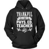 Phys Ed - Thankful - Hoodie / Black / S - 12