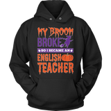 English - My Broom Broke - Hoodie / Black / S - 10