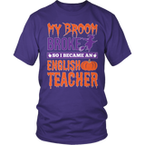 English - My Broom Broke - District Unisex Shirt / Purple / S - 6