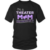 Theater - Proud Mom - District Unisex Shirt / Black / S - 5