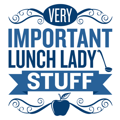 Lunch Lady - Important Stuff -  - 4