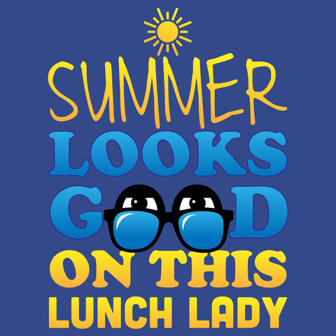 Lunch Lady - Summer Looks Good -  - 13