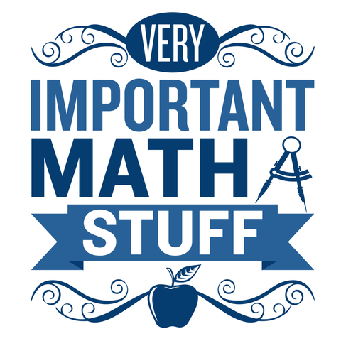 Math - Important Stuff -  - 4