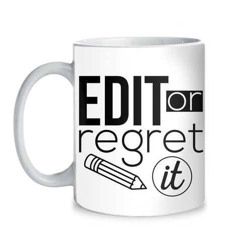 English - Edit or Regret It Mug - Mug (11 oz) - 1