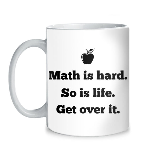 Math - Is Hard Mug -  - 3