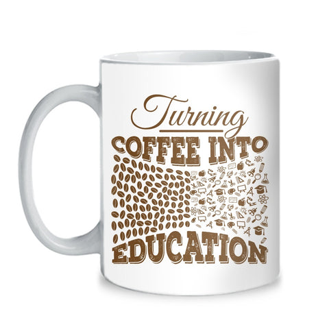 Teacher - Coffee Into Education Mug - Mug (11 oz) - 1