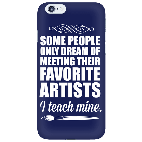 Art - I Teach Mine Case - iPhone 6 / 6S - 1