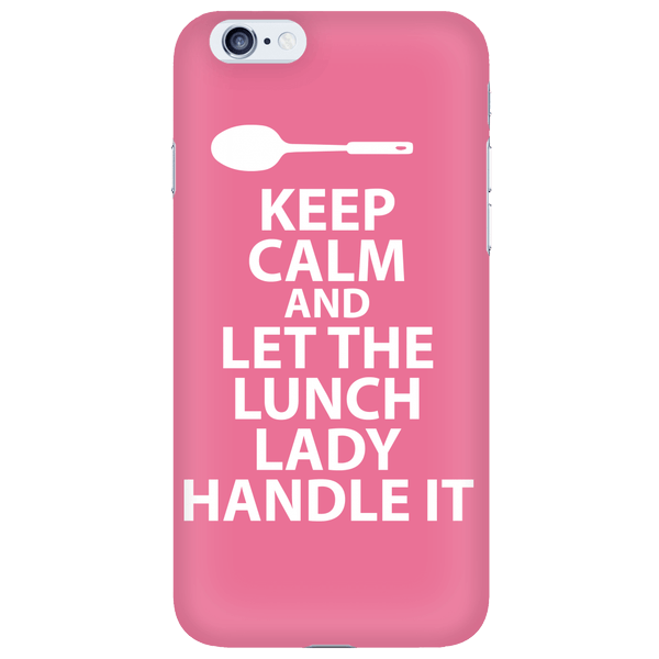 Lunch Lady - Keep Calm Case - iPhone 6 / 6S - 1