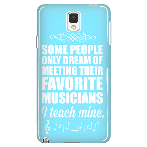 Music - I Teach Mine Case - Galaxy Note 3 - 1