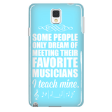 Music - I Teach Mine Case - Galaxy Note 4 - 2
