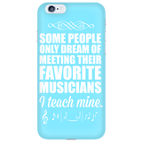 Music - I Teach Mine Case - iPhone 6 / 6S - 6