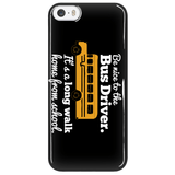 School Bus Driver - Be Nice Case -  - 12