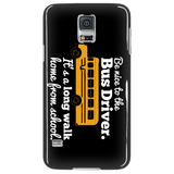 School Bus Driver - Be Nice Case - Galaxy S5 - 4