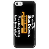 School Bus Driver - Be Nice Case - iPhone 5 / 5S - 5