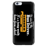 School Bus Driver - Be Nice Case - iPhone 6 Plus / 6S Plus - 7