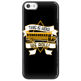 School Bus Driver - How We Roll Case - iPhone 5 / 5S - 7