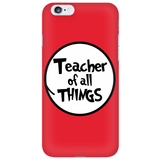 Teacher - Of All Things Case -  - 2