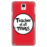 Teacher - Of All Things Case - Galaxy Note 3 - 3