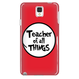 Teacher - Of All Things Case - Galaxy Note 4 - 4