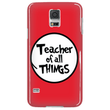 Teacher - Of All Things Case - Galaxy S5 - 6
