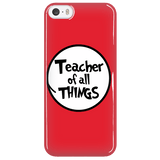 Teacher - Of All Things Case - iPhone 5 / 5S - 7