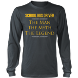School Bus Driver - The Man The Myth - District Long Sleeve / Charcoal / S - 7