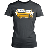 School Bus Driver - My Other Car - District Made Womens Shirt / Charcoal / S - 12
