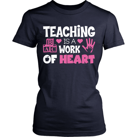 Teacher - Work of Heart - District Made Womens Shirt / Navy / S - 1