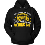 School Bus Driver - Problems - Hoodie / Black / S - 8