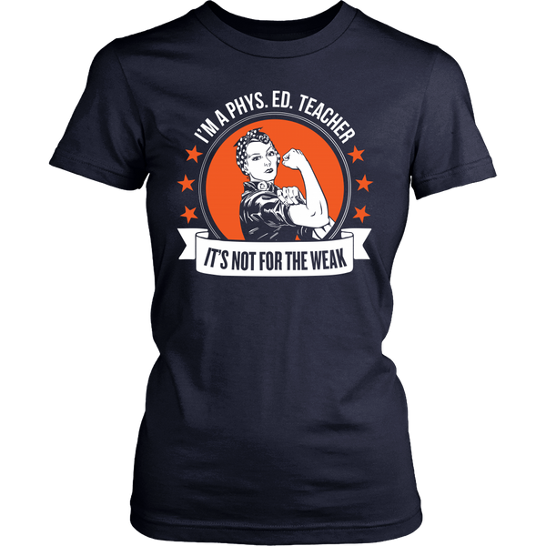 Phys Ed - Not For The Weak - District Made Womens Shirt / Navy / S - 1