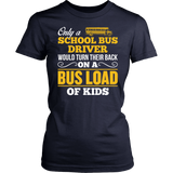 School Bus Driver - Turn Their Back - District Made Womens Shirt / Navy / S - 13