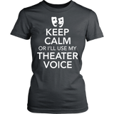 Theater - Keep Calm Voice - District Made Womens Shirt / Charcoal / S - 12