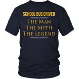 School Bus Driver - The Man The Myth - District Unisex Shirt / Navy / S - 3