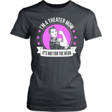Theater - Not For The Weak Mom - District Made Womens Shirt / Charcoal / S - 13