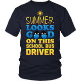 School Bus Driver - Summer Looks Good - District Unisex Shirt / Navy / S - 4