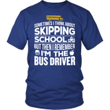 School Bus Driver - Skipping - District Unisex Shirt / Royal Blue / S - 2