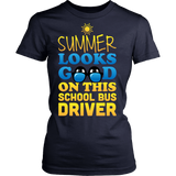 School Bus Driver - Summer Looks Good - District Made Womens Shirt / Navy / S - 12