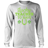 Teacher - Lucky To Have You - District Long Sleeve / White / S - 6