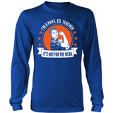 Phys Ed - Not For The Weak - District Long Sleeve / Royal Blue / S - 6